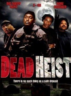 მაქციებით შეპყრობილნი / Dead Heist [DVDRip/RUS/2007]