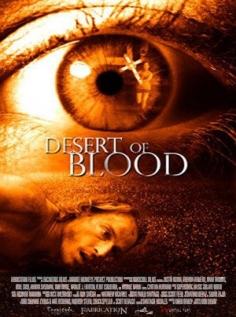 სისხლის უდაბნო / Desert of Blood [DVDRip/RUS]